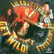 Get Wild , Lil' Ed & the Blues Imperials