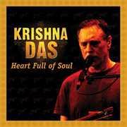 Heart Full Of Soul , Krishna Das