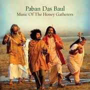 Music Of The Honey Gatherers , Paban Das Baul