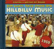 1959-Dim Lights Thick Smoke & Hilbilly Music Count , Various Artists
