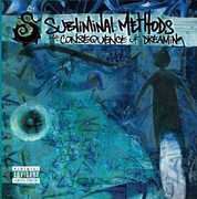 The Consequence Of Dreaming [Explicit Content] , Subliminal Methods