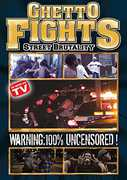 Ghetto Fights: Street Brutality