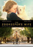 The Zookeeper's Wife , Jessica Chastain