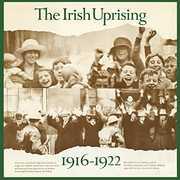 Irish Uprising /  1916-1922 , Various Artists