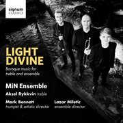 Light Divine /  Baroque Music for Treble & Ensemble