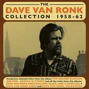 Dave Van Ronk Collection 1958-62 , Dave Van Ronk