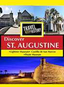 Travel Thru History Discover St. Augustine