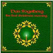 The First Christmas Morning , Dan Fogelberg