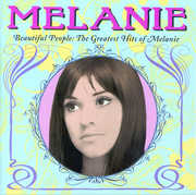 Beautiful People: The Greatest Hits of Melanie , Melanie