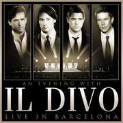 An Evening with Il Divo: Live in Barcelona , Il Divo