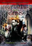 Fast Zombies with Guns , Dennis Doornbos
