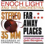 Stereo 35 MM /  Far Away Places , Enoch Light