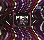 La Codiciada 2012 [Import] , Pier