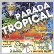 Parada Tropical Ineditos /  Various [Import] , Various Artists