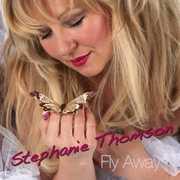 Fly Away [Import] , Stephanie Thompson