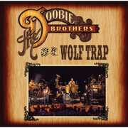 Live at Wolf Trap , The Doobie Brothers