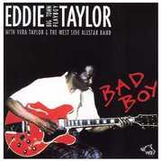 Bad Boy , Eddie Taylor