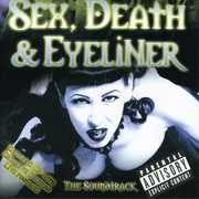 Sex Death & Eyeliner (Original Soundtrack)