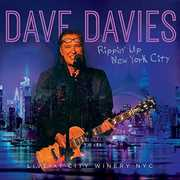 Rippin Up New York City: Live at the City Winery , Dave Davies