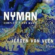 Michael Nyman: Complete Piano Music
