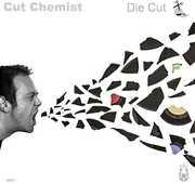 Die Cut , Cut Chemist