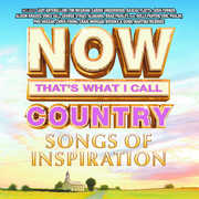NOW Country - Songs Of Inspiration (Various Artists) , Various Artists