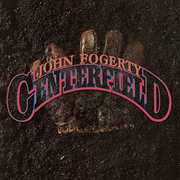 Centerfield , John Fogerty