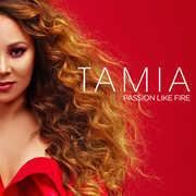 Passion Like Fire , Tamia