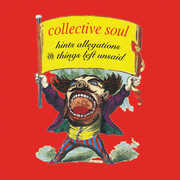Hints Allegations And Things Left Unsaid , Collective Soul