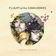 I Told you I was Freaky , Flight of the Conchords