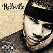 Nellyville [Explicit Content] , Nelly