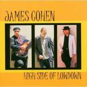 High Side of Lowdown , James Cohen