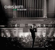 Chris Botti in Boston , Chris Botti