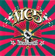 Thunder Express , MC5