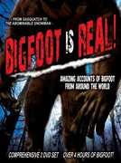Bigfoot Is Real!: From Sasquatch to the Abominable Snowman
