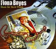 Blues for Hard Times , Fiona Boyes