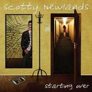 Starting Over [Import] , Scotty Newlands