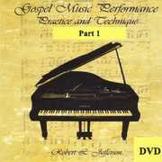 Gospel Music Performance Practice & Technique 1 , Robert L. Jefferson