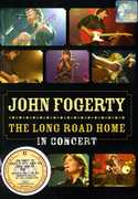 Long Road Home in Conc [Import] , John Fogerty
