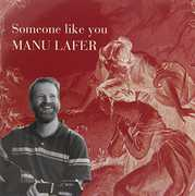 Someone Like You [Import] , Manu Lafer