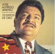 12 Exitos de Oro , Jose Alfredo Jimenez