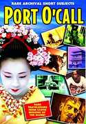 Ports O' Call: Rare Short Subjects from Monogram