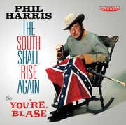 South Shall Rise Again & You're Blase , Phil Harris