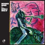 Wooden Wand & the World War Iv , Wooden Wand & World War IV