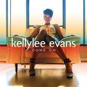 Come On [Import] , Kellylee Evans