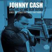 With His Hot Guitar /  Sings The Songs That Made Him Famous [Import] , Johnny Cash