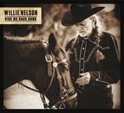 Ride Me Back Home , Willie Nelson