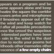 A Few Empty Chairs