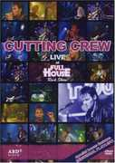 Live at Full House , Cutting Crew