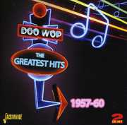 Doo Wop Greatest Hits: 1957-60 [Import] , Various Artists